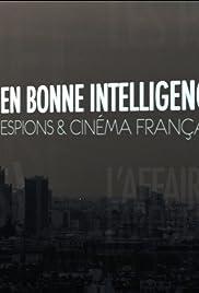 En bonne intelligence Poster