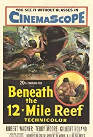 Beneath the 12-Mile Reef (1953) 720p