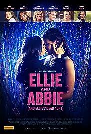 Элли и Эбби (и мертвая тетя Элли) / Ellie & Abbie