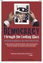 Democracy Through the Looking Glass