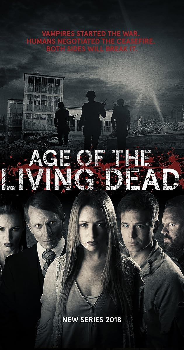 Age of the Living Dead (TV Series 2018– ) - IMDb