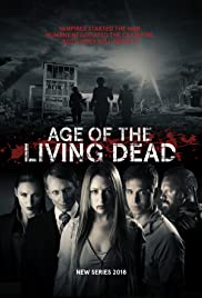 Age of the Living Dead Poster