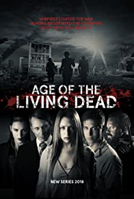 Primary photo for Age of the Living Dead