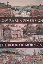 How Rare a Possession: The Book of Mormon
