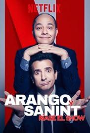 Arango y Sanint: Ríase el show (2018) 1080p