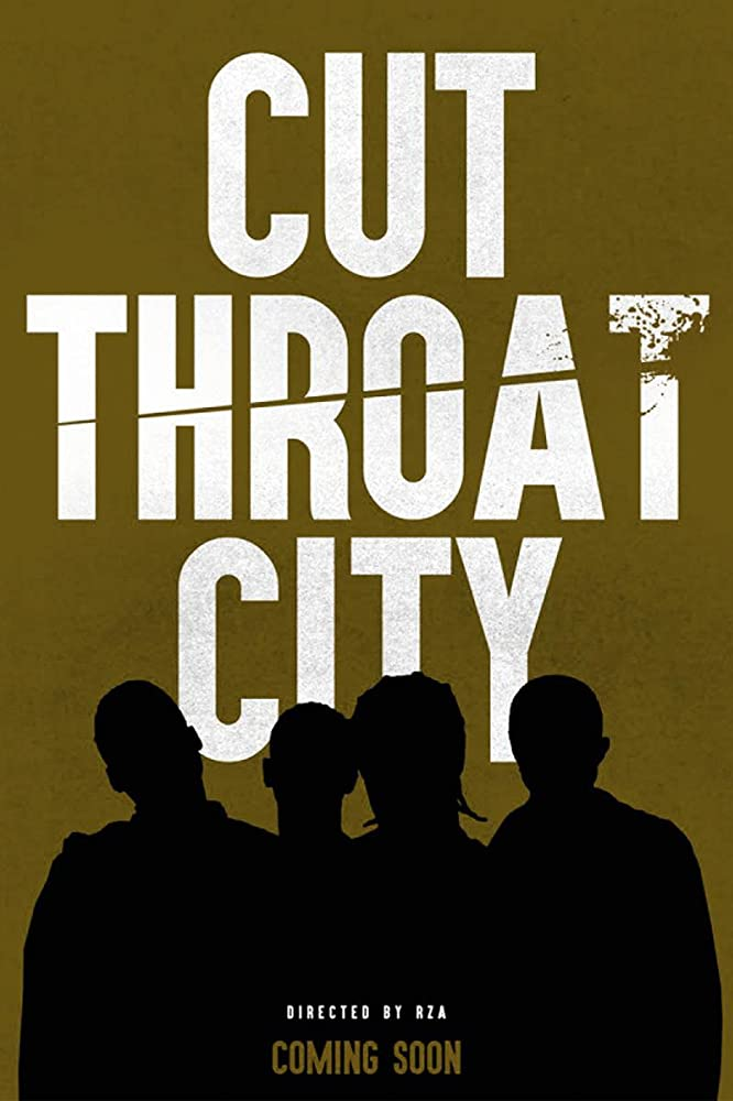 Cut Throat City (2019)