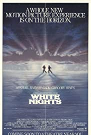White Nights (1985) Poster - Movie Forum, Cast, Reviews
