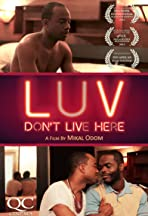 LUV Don't Live Here