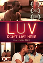 LUV Don't Live Here Poster