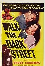 Walk the Dark Street