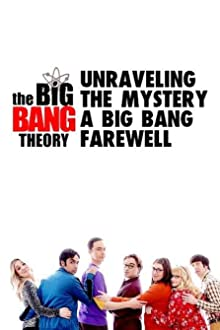 Unraveling the Mystery: A Big Bang Farewell (2019 TV Short)