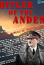 Hitler of the Andes Poster