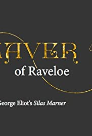 The Weaver of Raveloe Poster