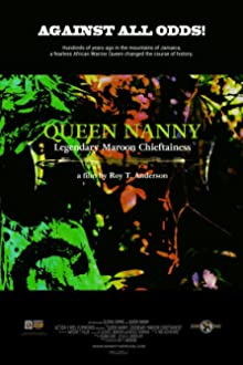 Queen Nanny: Legendary Maroon Chieftainess (2015)