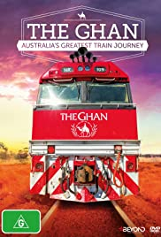 The Ghan: Australia's Greatest Train Journey Poster