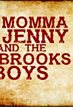 Primary image for Momma Jenny & the Brooks Boys