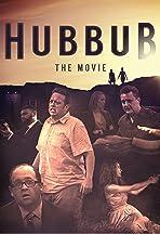 Hubbub: the Movie