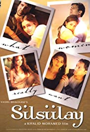 Silsiilay (2005) Poster - Movie Forum, Cast, Reviews