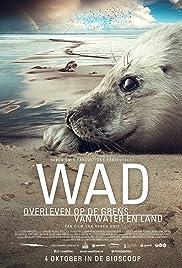Wad: Overleven op de Grens van Water en Land Poster