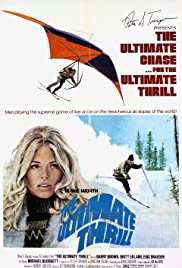 The Ultimate Thrill(1974) Poster - Movie Forum, Cast, Reviews