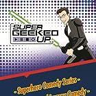 Super Geeked Up (2012)