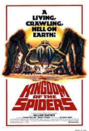Kingdom of the Spiders(1977) Poster - Movie Forum, Cast, Reviews