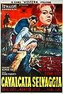 Cavalcata selvaggia (1960) Poster