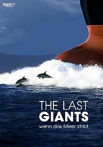 Watch top movies The Last Giants - Wenn das Meer stirbt [SATRip]
