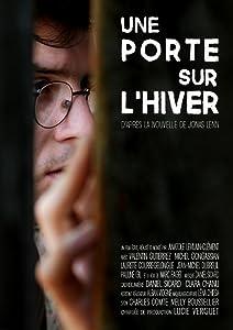 Regarder des films d'action en anglais Une porte sur l'hiver (2017) [hdrip] [1280x960] [1080p], Anatole Levilain-Clément