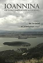 Ioannina of Contemplation & Legends