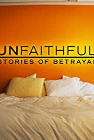 Unfaithful: Stories of Betrayal (2011)