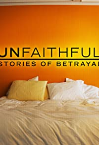 Primary photo for Unfaithful: Stories of Betrayal