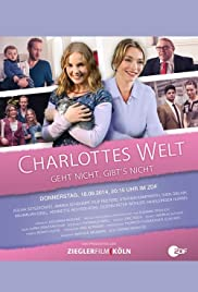 Charlottes Welt - Geht nicht, gibt's nicht Poster