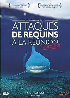 Attaques de Requins à La Réunion L'enquête (2014)