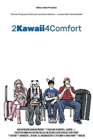 2 Kawaii 4 Comfort