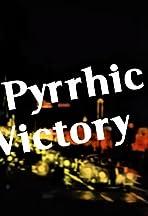 A Pyrrhic Victory