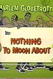Nothing to Moon About Poster