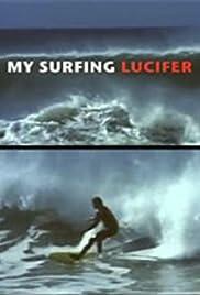 My Surfing Lucifer Poster