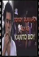 Totoy Guwapo: Alyas Kanto Boy