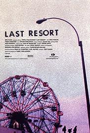 Last Resort(2000) Poster - Movie Forum, Cast, Reviews