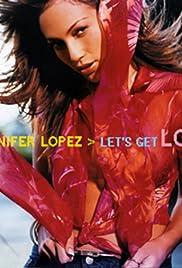 Jennifer Lopez: Let's Get Loud Poster