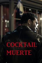 Cocktail Muerte Poster
