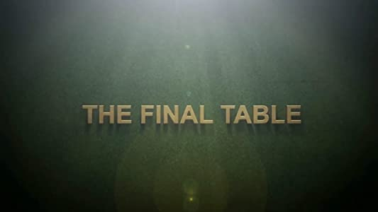 Watching adult movies The Final Table by [movie]