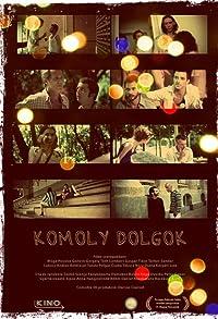 Primary photo for Komoly dolgok