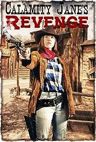 Calamity Jane's Revenge (2015)