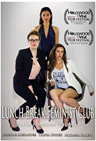 Primary photo for Lunch Break Feminist Club