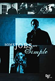 Some Jobs Are Simple Poster