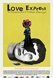 Love Express. The Disappearance of Walerian Borowczyk Poster