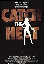 Catch the Heat