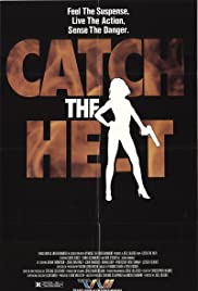Catch the Heat Poster